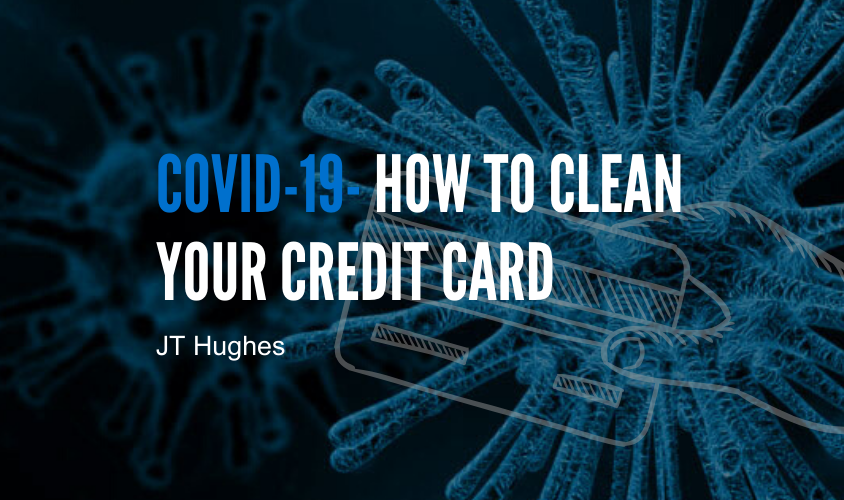 Coronavirus: How to clean your credit card