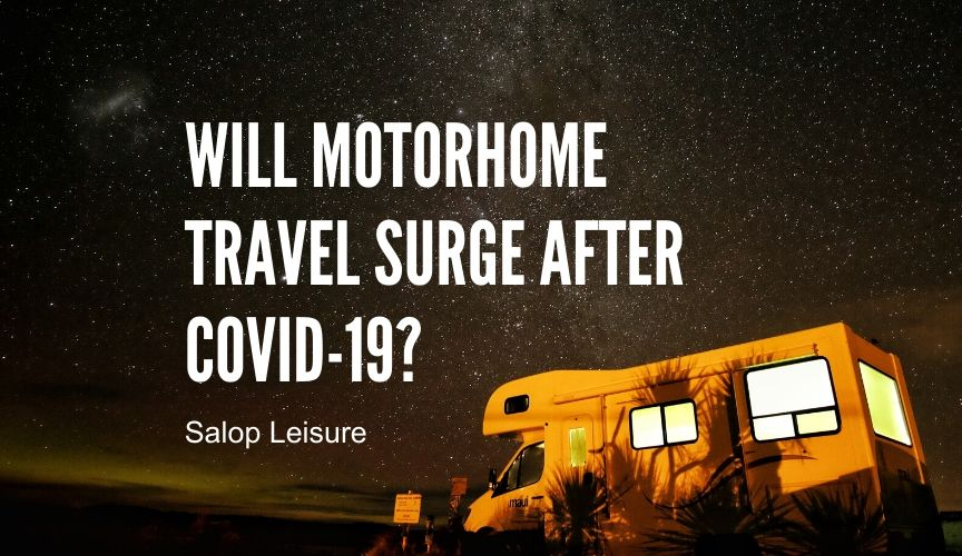 Will motorhome travel surge after COVID-19?