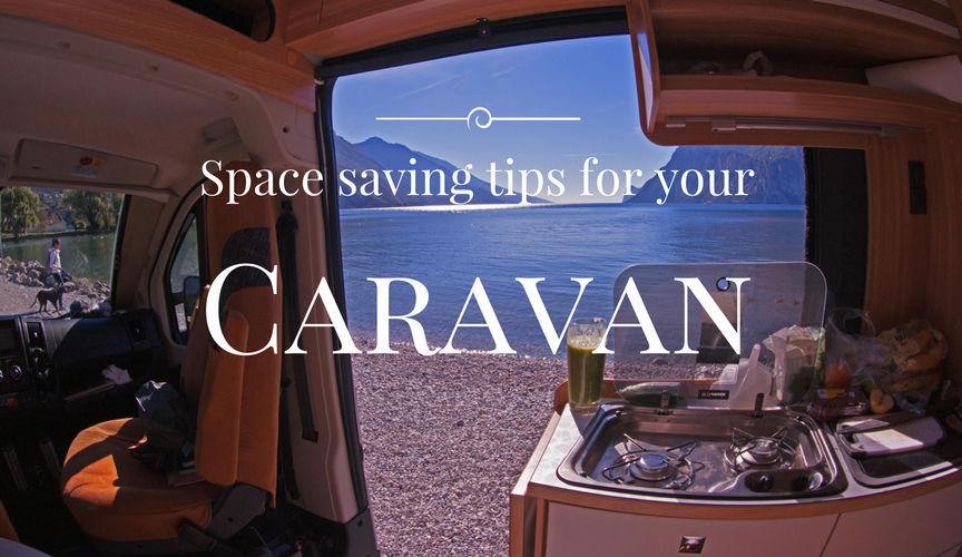 Caravan Storage Tips & Space-Saving Solutions - No more Cramming